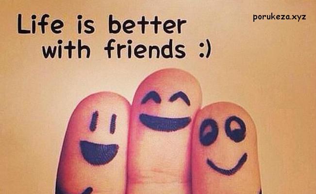 poruke za prijatelje citati o prijateljstvu